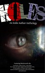 Holes: An Indie Author Anthology - Angela Lockwood, Tom Benson, S.E. Meyer, Rebecca Bryn, Ian D. Moore, Sarah Stuart, Penny Luker, Lesley Hayes, Paul Ruddock, Katerina Sestakove Novotna