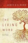 The Living Word - James Dunn