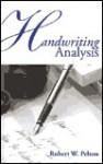 Handwriting Analysis - Robert W. Pelton