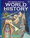 Mini World History Encyclopedia (Mini Usborne Classics) - Anne Millard, Patricia Vanags