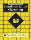 Standards In The Classroom: A Professional's Guide - Sara Davis Powell