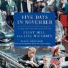 Five Days in November (Audio) - Clint Hill, Lisa McCubbin