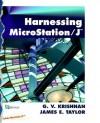 Harnessing MicroStation/J - G.V. Krishnan, James E. Taylor