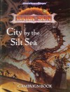 Dark Sun: City by the Silt Sea - Shane Lacy Hensley