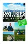 Day Trips from Calgary - Bill Corbett