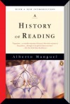 A History of Reading - Alberto Manguel
