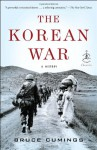The Korean War: A History (Modern Library Chronicles) - Bruce Cumings