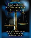 Legal Rights of Teachers and Students (2nd Edition) - Nelda H. Cambron-McCabe, Martha M. McCarthy, Stephen B. Thomas