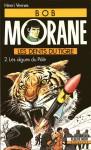 Les dents du tigre 2: Les algues du pôle (Bob Morane #31) - Henri Vernes, Coria