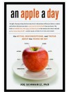 An Apple a Day: The Myths, Misconceptions, and Truths Abou the Foods We Eat - Joe Schwartz