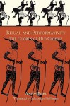 Ritual and Performativity: The Chorus in Old Comedy (Hellenic Studies Series) - Anton Bierl