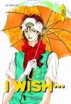 I Wish, Tome 3 - Hyun-joo Seo, Hyunmi Shin