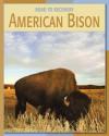 American Bison - Barbara A. Somervill