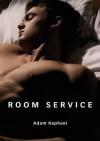 Room Service - Adam Raphael