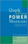 QuarkXPress Power Shortcuts - David Blatner