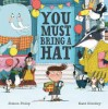 You Must Bring a Hat - Kate Hindley, Philip Simon