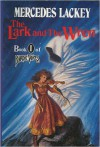 The Lark and The Wren - Mercedes Lackey
