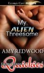 My Alien Threesome - Amy Redwood