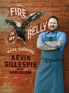 Fire in My Belly:Real Cooking - David Joachim, Kevin Gillespie