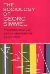 The Sociology of Georg Simmel - Kurt H. Wolff