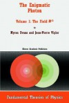 The Enigmatic Photon: Volume 1: The Field B(3) - Myron Evans, Jean-Pierre Vigier
