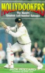 Mollydookers: The World's Greatest Left-Handed Batsmen - Jack Pollard