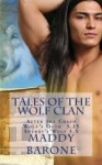 Tales of the Wolf Clan - Maddy Barone