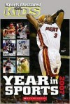 Sports Illustrated for Kids Year in Sports 2007 - Sports Illustrated