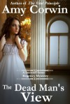The Dead Man's View - Amy Corwin