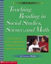 Teaching Reading in Social Studies, Science, and Math: Practical Ways to Weave Comprehension Strategies into Your Content Area Teaching - Laura Robb