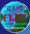 It Ain't Flat: A Memorizable Book of Countries - Karl Beckstrand