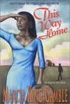 This Way Home - Marcia King-Gamble