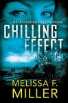 Chilling Effect (An Aroostine Higgins Novel Book 2) - Melissa F. Miller