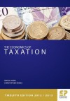 Economics of Taxation (12th Edition 2012/13) - Simon James, Christopher W. Nobes