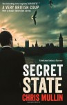 Secret State - Chris Mullin