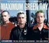 Maximum Green Day: The Unauthorised Biography of Green Day - Ben Graham