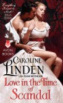 Love in the Time of Scandal - Caroline Linden