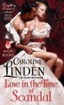 Love in the Time of Scandal - Caroline Linden