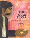 Three Gold Pieces: A Greek Folk Tale - Aliki