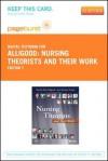 Nursing Theorists and Their Work - Pageburst E-Book on Vitalsource (Retail Access Card) - Martha Raile Alligood, Ann Marriner Tomey
