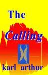Calling - Karl Arthur