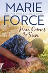 Here Comes the Sun - Marie Force