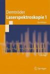 Laserspektroskopie 1: Grundlagen - Wolfgang Demtr Der