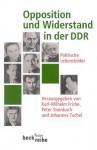 Opposition Und Widerstand In Der Ddr. Politische Lebensbilder - Karl-Wilhelm Fricke, Peter Steinbach