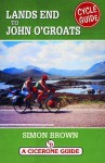 Cycling Guide From Lands End To John O'groats (A Cicerone Guide) - Simon Brown