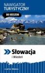 """Słowacja i Wiedeń. Nawigator turystyczny """"Do kieszeni"""" - Piotr Wilczyński"""