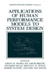 Applications of Human Performance Models to System Design - Grant R. McMillan, Eduardo Salas