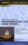 Vault Guide to the Top Washington, D.C. Law Firms - Vera Djordjevich, Vault
