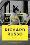 Everybody's Fool: A novel - Richard Russo