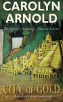 City of Gold (Matthew Connor Adventure Series) - Carolyn Arnold